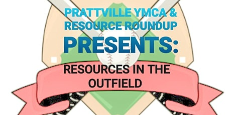 RESOURCES IN THE OUTFIELD tickets