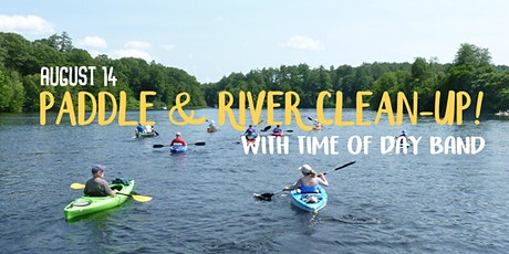 cinder + salt Paddle & River Clean-Up with Time Of Day Band! tickets