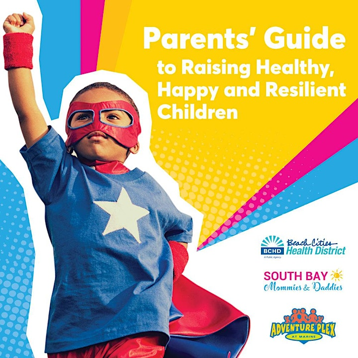 Parents' Guide to Raising Happy, Healthy and Resilient Children image