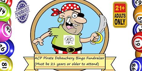ACP Pirate Debauchery Bingo (Adults Only) tickets