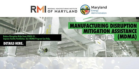 RMI's Manufacturing Disruption Mitigation Assistance Webinar - March 3 biglietti