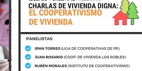Charlas sobre Vivienda Digna: Cooperativismo tickets