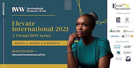Elevate International - International Women's Week Series 2021 tickets