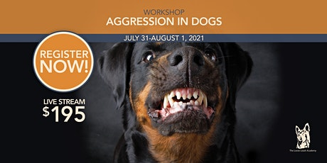 VIA Live Stream - Aggression in Dogs: Defensive Handling and Training tickets
