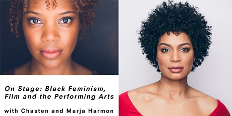 Black Feminism, Film and the Performing Arts with Chasten and Marja Harmon tickets