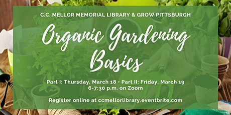 Organic Gardening Basics Part I tickets