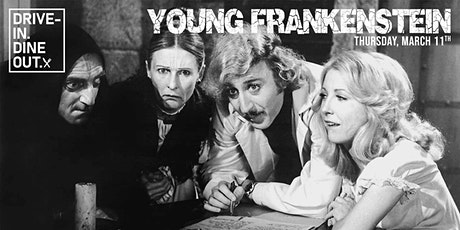 Young Frankenstein - Drive-In at Mess Hall Market tickets