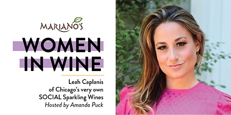 Mariano's Women in Wine with Leah Caplanis of SOCIAL Sparkling Wines tickets