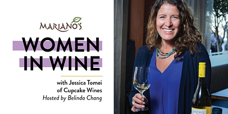 Mariano's Women in Wine with Jessica Tomei of Cupcake Wine tickets