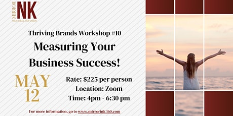 Thriving Brands Workshop: Measuring Your Business Success! tickets