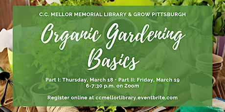 Organic Gardening Basics Part II tickets