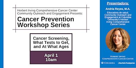 Cancer Prevention Workshop Series: Cancer screening tickets