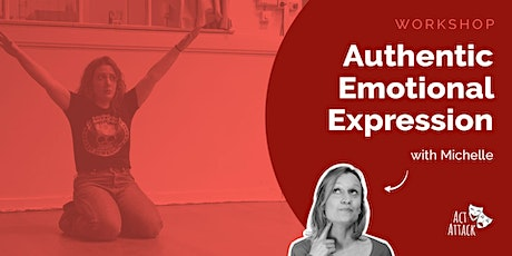 Authentic Emotional Expression (Online Workshop) tickets