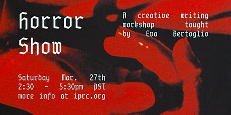 Horrorshow: A Creative Writing Workshop tickets