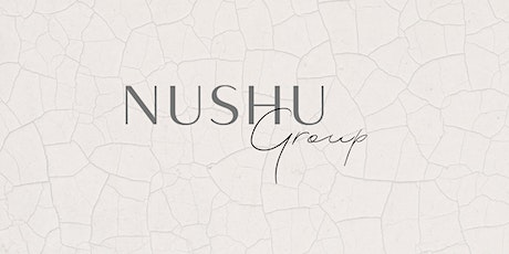 NUSHU Group:  Cultivating Self-Compassion tickets