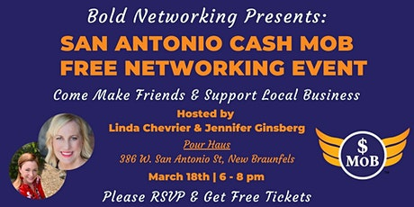 TX | San Antonio Cash Mob - FREE Networking Event | March 2021 tickets