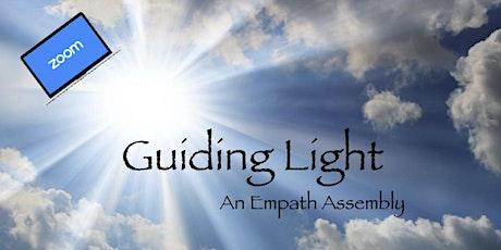 Guiding Light: An Empath Assembly tickets