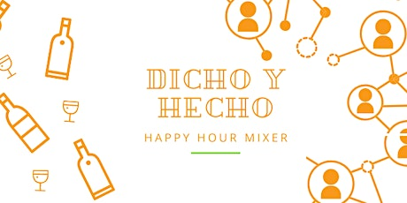 Dicho y Hecho Virtual Mixer tickets