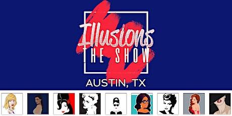 Illusions The Drag Queen Show Austin - Drag Queen Show - Austin, TX tickets