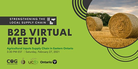 Ag Inputs Supply Chain Meetup for Eastern Ontario - Rencontre virtuel billets