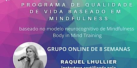 Programa de qualidade de vida baseado em Mindfulness bilhetes