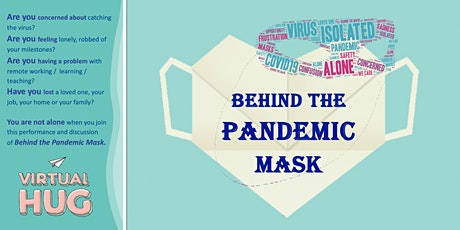 Behind the Pandemic Mask tickets