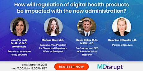 Will regulation of digital health products be impacted by the Biden admin? tickets