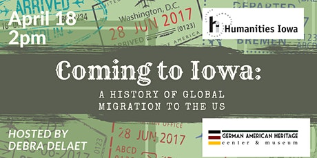 Coming to Iowa: A History of Global Migration to the US tickets