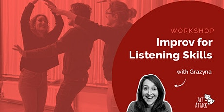 Improv for Listening Skills (Online Workshop) tickets