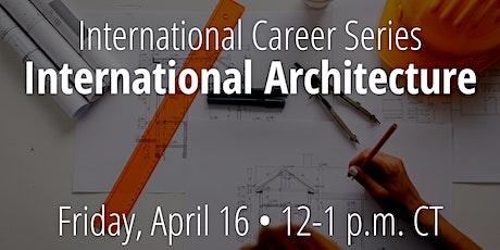 International Career Series: International Architecture biglietti