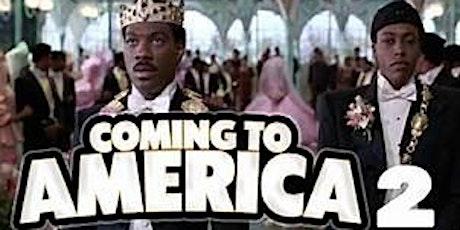 MOVIE NIGHT* COMING to AMERICA 2 tickets