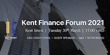 Kent Invest Finance Forum 2021 tickets