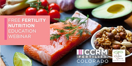 Nutrition and Fertility Webinar with Cherry Creek Nutrition - Denver, CO tickets