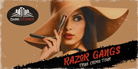 Sydney's Razor Gang True Crime Tour tickets