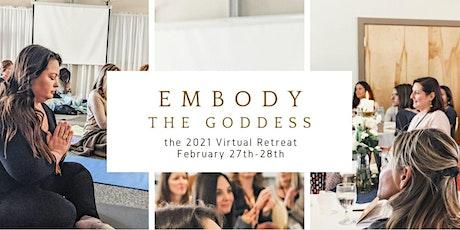 2nd Annual Embody the Goddess Retreat (Virtual) tickets