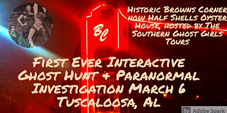 Ghost Hunt/ Paranormal Investigation, Historic Brown's Corner/Half Shells tickets