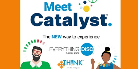 Create a Culture of Connectivity with Everything DiSC®  CATALYST.™ tickets