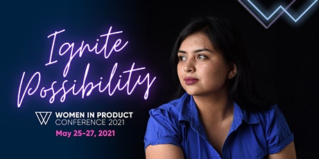 Women In Product Conference 2021 - LIVE Online! tickets