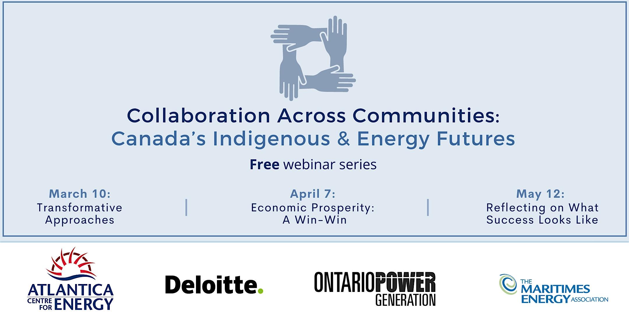Collaboration Across Communities: Canada's Indigenous & Energy Futures