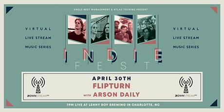 INDIE FEST Virtual Experience - flipturn w/ Arson Daily tickets
