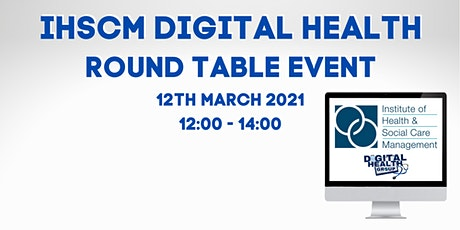 IHSCM Digital Health Round Table Event Tickets