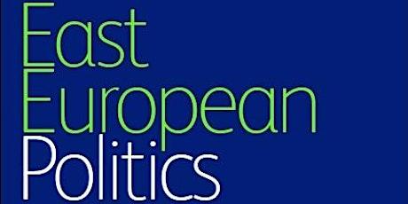 'East European Politics' Webinar: Towards Open Access Social Orders tickets