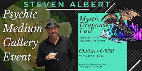 Steven Albert: Psychic Medium Gallery Event  Mystic Dragons tickets
