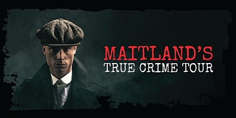 Maitland's True Crime Tour tickets