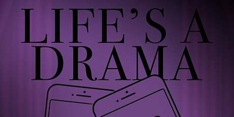 Life's a Drama... Let loose in Lockdown tickets