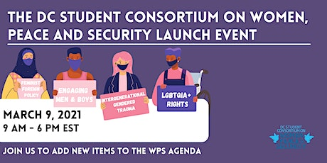 The DC Student Consortium on Women, Peace and Security Launch Event tickets