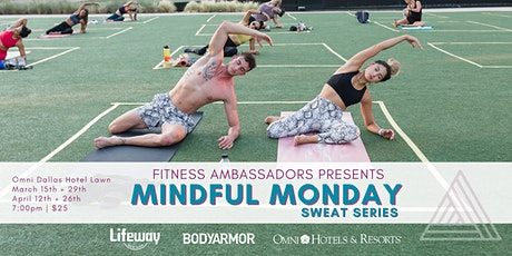 Sweat Series: Mindful Monday Flow with Fitness Ambassadors tickets