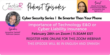Cyber Security for Small Biz- Technology E&O and Cyber Liability Insurance tickets