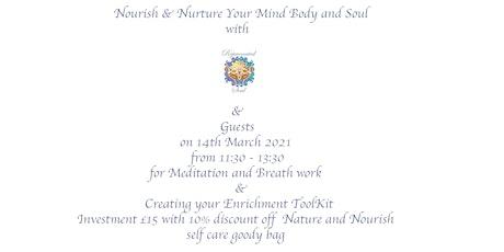 Nourish & Nurture Your Mind Body & Soul  Indulgence tickets