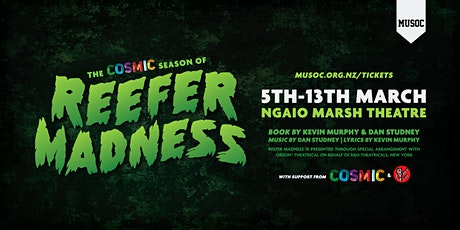 MUSOC Presents: The COSMIC Season of Reefer Madness tickets